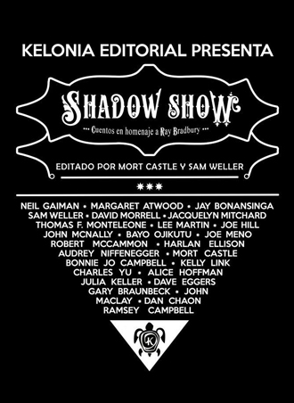 Shadow Show Cuentos en homenaje a Ray Bradbury 📚🔥 campaña de Verkami de Kelonia Editorial