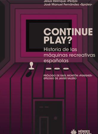 Reserva Continue Play, el libro que narra cómo llegó el arcade a España 👾