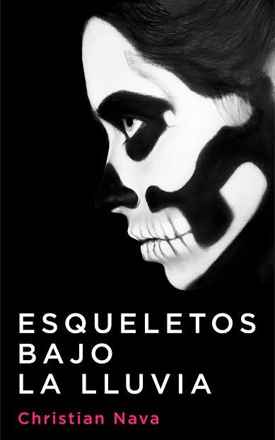 Esqueletos bajo la lluvia, análisis de la novela de Christian Nava