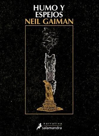 Humo y espejos ?️✨ de Neil Gaiman, a la venta desde el 15 de junio