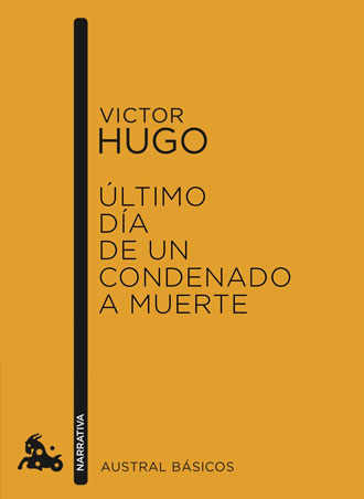 Análisis de Último día de un condenado a muerte, la novela corta de Victor Hugo