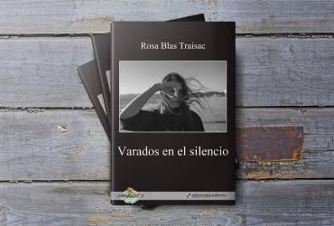 Varados en el silencio, o cuando las sirenas arden, una reseña por Rosa Blas Traisac