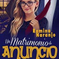 Un matrimonio de anuncio, reseña de la obra de Romina Naranjo