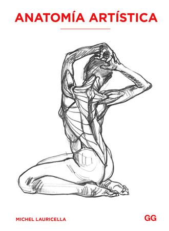 Análisis de Anatomía artística de Michel Lauricella, ayuda ideal para dibujantes