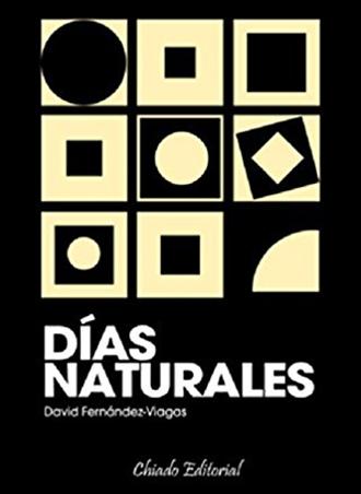 Días Naturales, la nueva novela de David Fernández-Viagas, ya a la venta