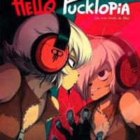 Análisis de Hello Fucktopia, un cuento de hadas de verdad de Souillon