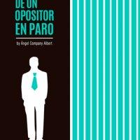 Análisis de Diario de un opositor en paro, de Ángel Company Albert