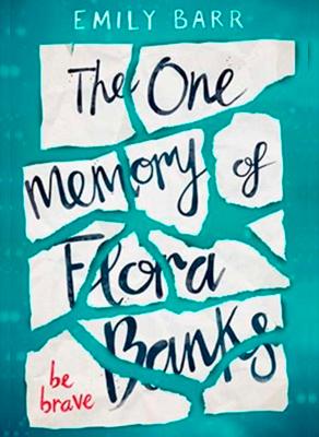 El único recuerdo de Flora Banks ?? de Emily Barr ¡publicación en el mes de septiembre!