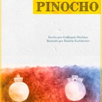 Papocho y Pinocho 📚🔖 un cuento de Guillaume Duchisse ¡¡A la venta este agosto!!