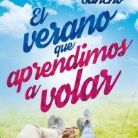 El verano que aprendimos a volar, análisis de la novela de Silvia Sancho