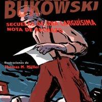Análisis del libro Secuela de una larguísima nota de rechazo, de Charles Bukowski e ilustraciones de Thomas M. Miller