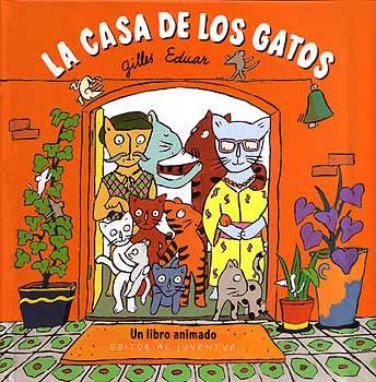 La casa de los Gatos, analizamos el libro animado de Gilles Eduar