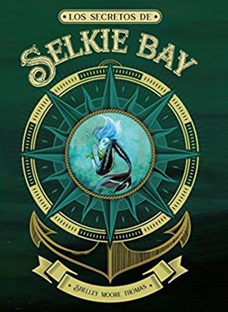Los secretos de Selkie Bay, de Shelley Moore, pronto a la venta