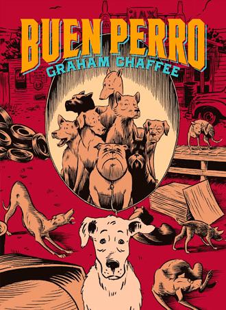 ¡Nueva edición de Buen Perro de Graham Chaffee!