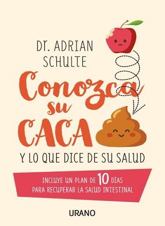 Conozca su caca, un libro que nos ayudará a tener una mejor salud intestinal