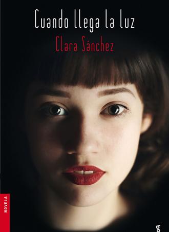 Cuando llega la luz es el nuevo thriller de Clara Sánchez que te apasionará