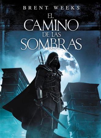 """Análisis de """"El camino de las sombras"""", primera parte de la trilogía """"El Ángel de la Noche""""."""