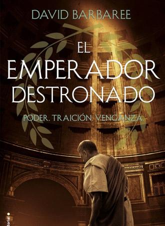El emperador destronado, la nueva obra de David Barbaree, pronto a la venta