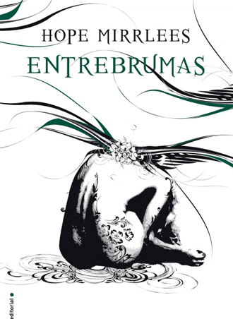 Vuelve la reedición de Entrebrumas, el clásico de fantasía publicada en 1926