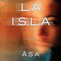 La isla, de Åsa Avdic es un thriller trepidente de Roca Editorial
