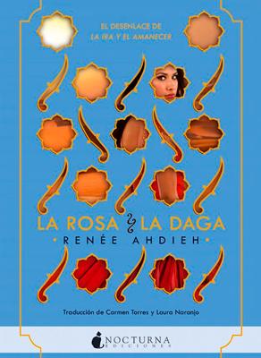 La rosa y la daga, el desenlace de La ira y el amanecer a la venta el 18 de septiembre
