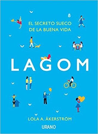 Lagom, el secreto sueco de la buena vida, se lanzará el 18 de septiembre