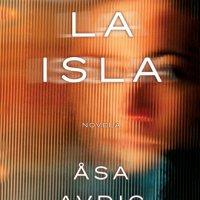 Reseña de La isla de Åsa Avdic y Rocaeditorial