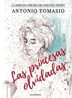 las princesas olvidadas antonio tomasio